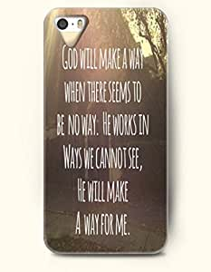 iPhone 5 / 5s Case God Will Make A Way When There Seems To Be No Way. He Works In Ways We Cannot See He Will Make A Way For Me - - Hard Back Plastic Case - OOFIT Authentic