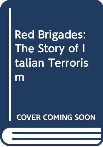 Red Brigades: The Story of Italian Terrorism
