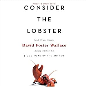 Consider the Lobster and Other Essays (Selected Essays) Audiobook