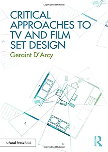 critical approaches to tv and film set design 1st edition