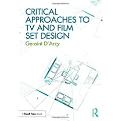 Critical Approaches to TV and Film Set Design from Focal Press