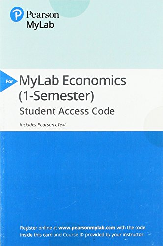Mylab Economics with Pearson Etext — Access Card — For the Economics of Money, Banking and Financial Markets, Business School Edition