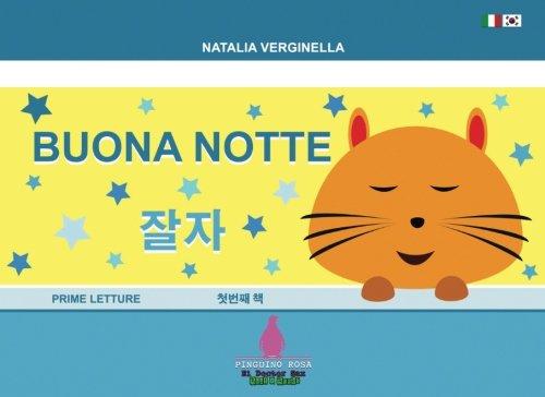 Buona Notte - Jalja: Libro bilingue ITALIANO - COREANO Hanguk-eo (Pinguino Rosa - El Doctor Sax) (Korean Edition)