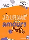 """Afficher """"Approuvé par Ben Letourneux n° 3<br /> Le journal nul de mes amours nulles"""""""