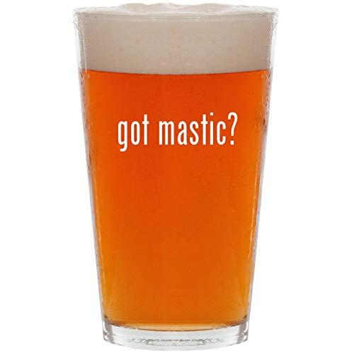 got mastic? - 16oz Pint Beer Glass