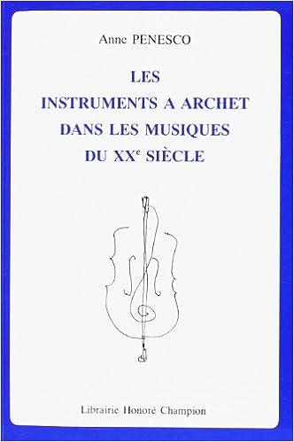 Les instruments à archet dans les musiques du XXe siècle pdf ebook