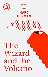 The Wizard and the Volcano (Kindle Single)