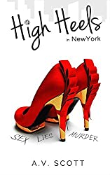 Romance: High Heels in New York - Contemporary Romance (Fashion Series Book One)