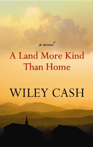 book cover of A Land More Kind Than Home