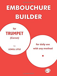 Arbans complete conservatory method for trumpet cornet or eb the embouchure builder fandeluxe Image collections