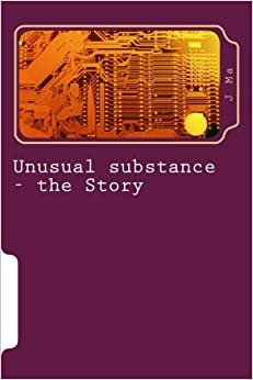 Book Unusual substance - the Story