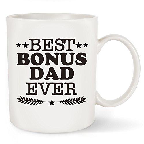 Best Bonus Dad Ever Coffee Mug - Perfect Stepdad/ Stepfather Gifts for Fathers Day Birthday Christmas - Unique Present Idea Coffee Tea Cup for Men, Husband, Grandpa,Dad (Best Bonus Dad Ever, 11 OZ)