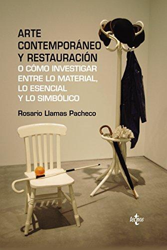 Descargar Libro Arte Contemporáneo Y Restauración Rosario Llamas Pacheco