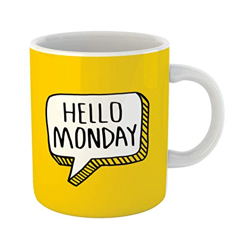 Emvency 11 Ounces Coffee Mug Hello Good Morning Monday Wishing You Beautiful Week Word and Quote Calendar Graphic White Ceramic Glossy Tea Cup With Large C-handle