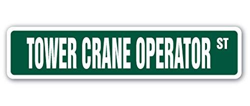Tower Crane Operator Street Sign Decal Heavy Equipment Operator Construction Work | Indoor/Outdoor | 18
