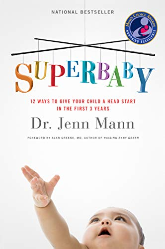 SuperBaby: 12 Ways to Give Your Child a Head Start in the First 3 Years (Head Super)