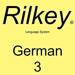 Learn German Dialogues 3: Rilkey Language Systems