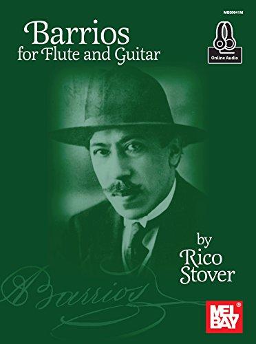 Barrios for Flute and Guitar (Best Mel Bay Publications Mel Bay Guitar Dvds)