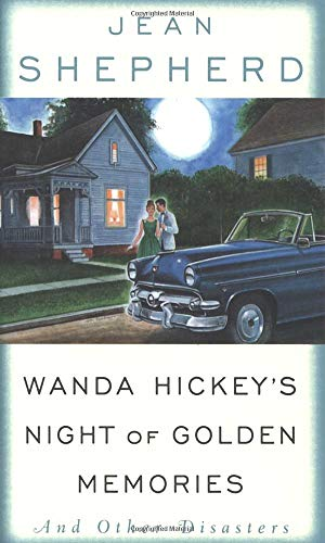 Wanda Hickey's Night of Golden Memories: And Other
