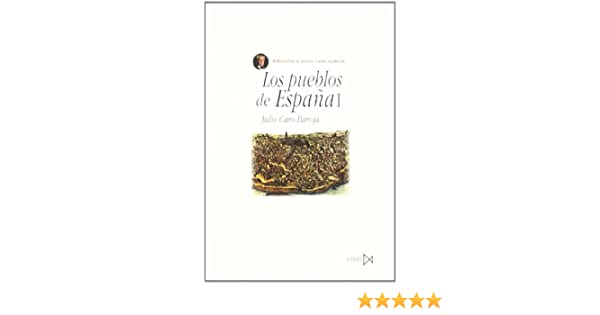Los pueblos de España I: 54 (Fundamentos): Amazon.es: Caro Baroja, Julio: Libros