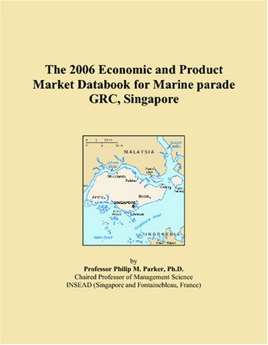 Download The 2006 Economic and Product Market Databook for Marine parade GRC, Singapore PDF
