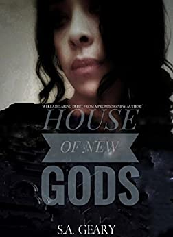House of New Gods: House of New Gods Series-Book 1 by [Geary, S.A.]