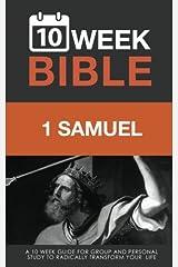 1 Samuel: A 10 Week Bible Study (Volume 9) Paperback
