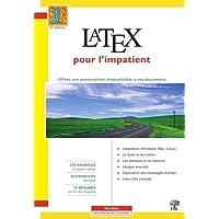 LaTeX pour l'impatient - Spiral Bound
