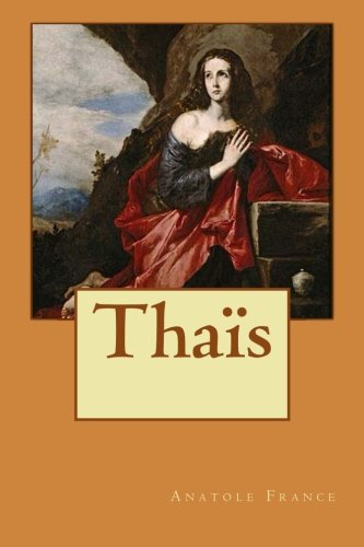 Thaïs (French Edition) (Thais France)