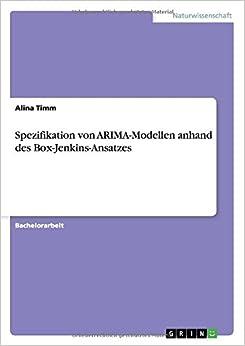 Spezifikation von ARIMA-Modellen anhand des Box-Jenkins-Ansatzes