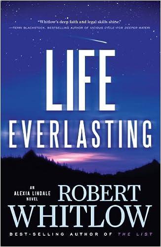 Life Everlasting (An Alexia Lindale Novel Book 2)