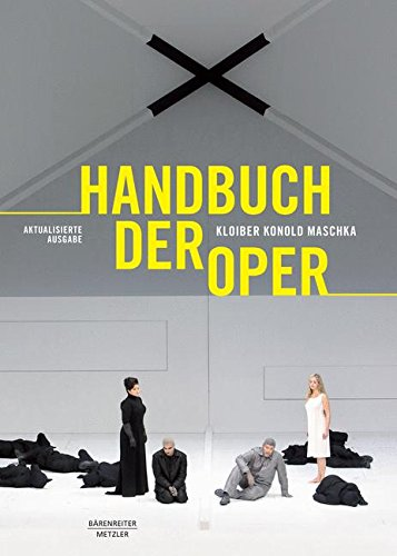 Handbuch der Oper: 14., grundlegend überarbeitete Auflage (German Edition)