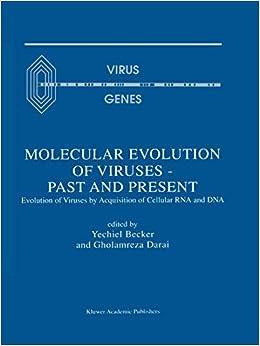 Molecular Evolution of Viruses - Past and Present: Evolution Of Viruses By Acquisition Of Cellular Rna And Dna Virus Genes: Amazon.es: Becker, Yechiel: Libros en idiomas extranjeros
