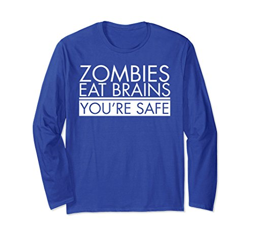 Unisex Funny Zombie Long Sleeve T-shirt | Zombies Eat Brains Small Royal - Long Funny Sleeve Zombies
