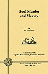 Soul Murder and Slavery (Edmonson Lecture Series)