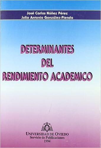 Determinantes del rendimiento académico: Amazon.es: José ...