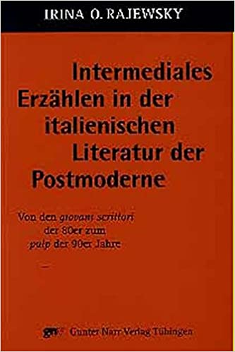 Intermediales Erzählen in der italienischen Literatur der Postmoderne. Von den giovani scrittori der 80er zum pulp der 90er Jahre.