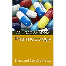 Pharmacology: Short and Concise Notes