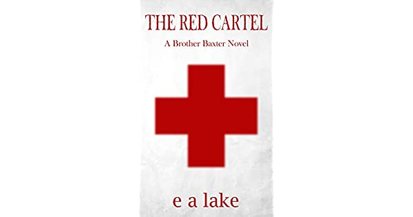 Amazon.com: The Red Cartel (A Brother Baxter Novel Book 1 ...