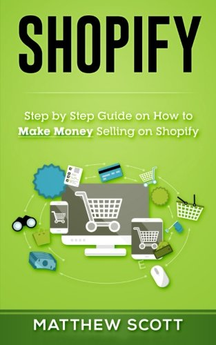 Shopify  Step By Step Guide On How To Make Money Selling On Shopify