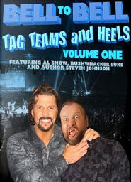 - Bell to Bell Volume 1 - Tag Teams and Heels Wrestling DVD