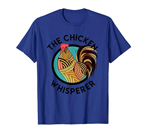 Chicken Whisperer Shirt | Funny Crazy Chicken Lady Lover ()