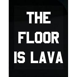 The Floor Is Lava - Sticker