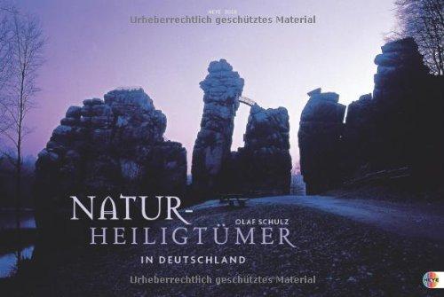 Natur-Heiligtümer in Deutschland 2013