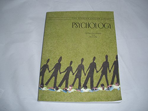 The Pearson Custom Library Psychology: Psychology of Abnormal Behavior LA108 Monroe College