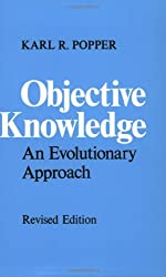 OBJECTIVE KNOWLEDGE: AN EVOLUTIONARY APPROACH.