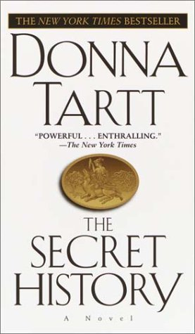 By Donna Tartt The Secret History (1st Edition)