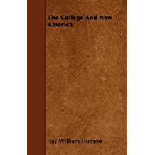 The College And New America