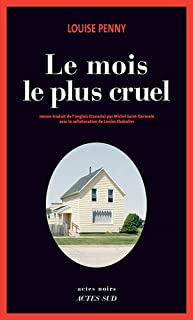 Le mois le plus cruel : roman, Penny, Louise