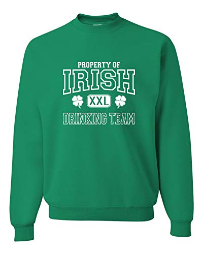 Go All Out Medium Kelly Adult Property of Irish Drinking Team St. Patricks Day Sweatshirt Crewneck ()